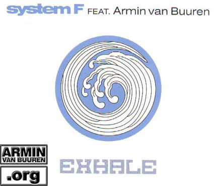 ARMIN VAN BUUREN and SYSTEM F as FERRY CORSTEN Exhale