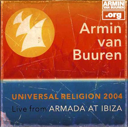 ARMIN VAN BUUREN Universal Religion 2004 Live From Armada At Ibiza