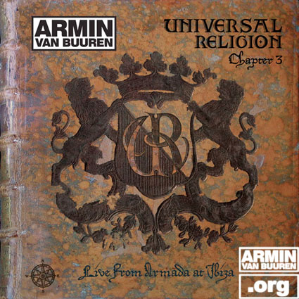 ARMIN VAN BUUREN Universal Religion Chapter 3, Live From Armada At Ibiza