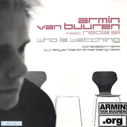 ARMIN VAN BUUREN feat. NADIA ALI Who Is Watching