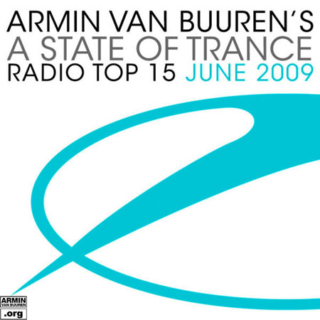 A State Of Trance Radio Top 15 June 2009