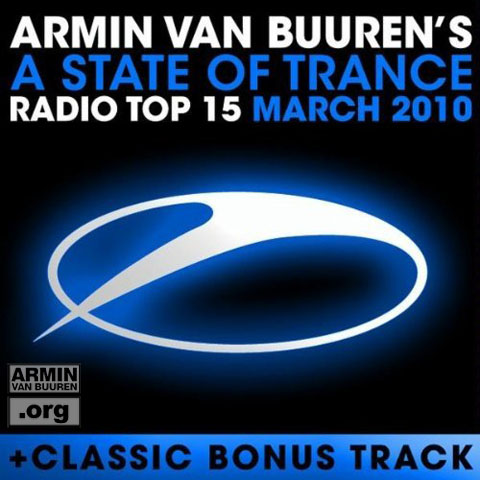 A State of Trance Radio Top 15 – March 2010
