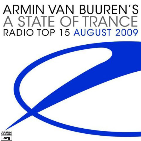 A State Of Trance Radio Top 15 July 2009