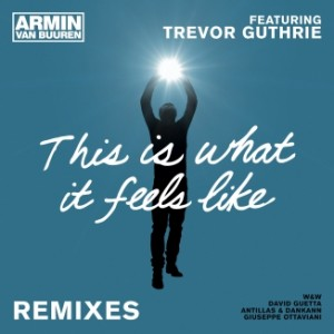 armin-van-buuren-feat-trevor-guthrie-this-is-what-it-feels-like-remixes-326x326